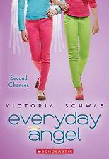 Everyday Angel #2: Second Chances by Victoria Schwab
