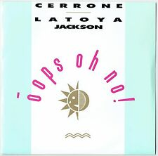 "CERRONE & LATOYA JACKSON - 7"" - Oops Oh No! (radio edit) / (Lp version) UK Pic"