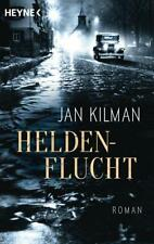 Heldenflucht von Jan Kilman (2017, Klappenbroschur)