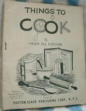 THINGS TO COOK by HELEN JILL FLETCHER 1951 PB