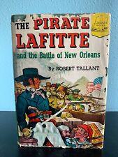 Lafitte, the Pirate by Ariane Dewey (1985, Hardcover, Landmark Books Edition)