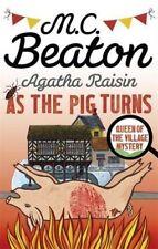 Agatha Raisin: As the Pig Turns by M. C. Beaton (Paperback, 2016)