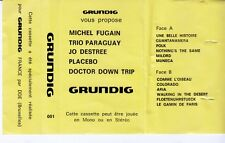 K7 AUDIO PROMO  MICHEL FUGAIN PLACEBO JO DESTREE TRIO PARAGUAY DOCTOR DOWN TRIP