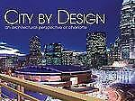 City by Design: Charlotte: An Architectural Perspective of Charlotte (City By De