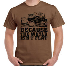 Because The world Isn't Flat Mens Funny T-Shirt Land Rover 4x4 90 110 Defender
