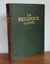 La Belgique illustrée Dumont-Wilden Larousse 570 reproductions photos 28 cartes