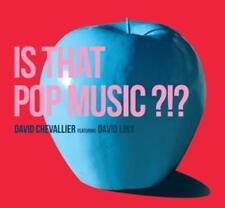 David Chevalier Feat. David Linx - Is That Pop Music ?!? - CD - Neu / OVP