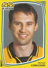 128 PETER ERIKSSON # SWEDEN BK.HACKEN STICKER FOTBOLL ALLSVENSKAN 2000