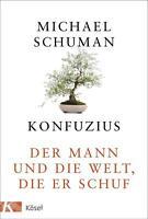 Konfuzius von Michael Schuman (2016, Gebundene Ausgabe)