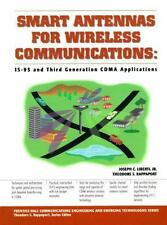 Smart Antennas for Wireless Communications: IS-95 and Third Generation CDMA Appl