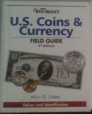 Warman's US Coins and Currency Field Guide Values and Identification Sieber