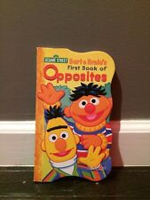 Sesame Street Bert and Ernie's First Book of Opposites;2010;First Board Books!