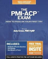 The PMI-ACP Exam: How To Pass On Your First Try (Test Prep series), Crowe PMP  P