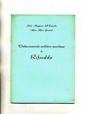 Stato Maggiore dell'Esercito # DISTACCAMENTO MILITARE MONTANO DI RIFREDDO # 1975