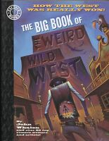 The Big Book Of The Weird Wild West GN Paradox Press 1998 NM
