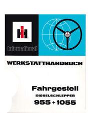 Werkstatthandbuch Fahrgestell für IHC Traktor 955 + 1055
