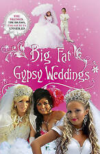 """AS NEW"" Big Fat Gypsy Weddings: The Dresses, the Drama, the Secrets Unveiled, N"