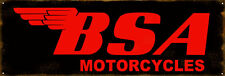 Reproduction BSA Motorcycles Sign 8x24
