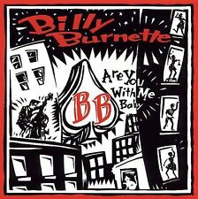 Billy Burnette Are You With Me Baby CD - Brand New