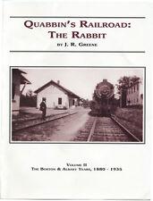 Quabbin's Railroad The Rabbit Vol. 2 book by J.R. Greene, B&A Athol Branch MA pb