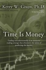 NEW Time is Money by Kerry W Given