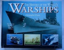 The History of the World's Warships by Christopher Chant  History Maritime War