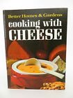 Vintage Hard Cover Better Homes & Gardens Cooking with Cheese Cook Book