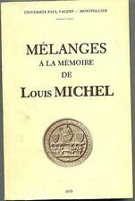 MELANGES A LA MEMOIRE DE LOUIS MICHEL par Collectif en 1979
