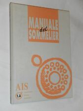 MANUALE SOMMELIER- ASSOCIAZIONE ITALIANA SOMMELIERS -2000 - 1.A
