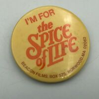 "I'm for The Spice Of Life Movie Promo 2-1/4"" Button Pin Pinback Beacon Film  P9"