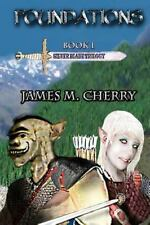 Foundations : Silver Blade Trilogy by James Cherry (2012, Paperback)