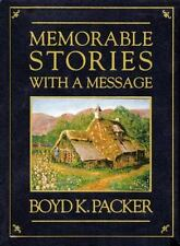 Memorable Stories With a Message by Packer, Boyd K.