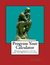 Program Your Calculator by Eileen Schoaff, Gerald Rising and Deborah...
