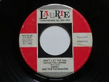 """GERRY & THE PACEMAKERS Don't Let The Sun Catch You Crying - US Import Laurie 7"""""""