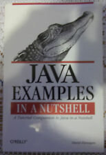 Java Examples in a Nutshell : A Tutorial Companion to Java in a Nutshell by...