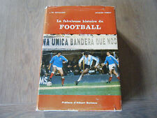 La Fabuleuse Histoire Du Football - J.Ph. Réthacker - Jacques Thibert - 1978