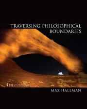 Traversing Philosophical Boundaries 4th Instructor's edition| Max O. Hallman |