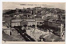 PORTUGAL LISBOA Lisbonne Praça de D.PEDRO IV , 2