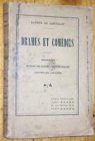 Alfred de Lostalot DRAMES ET COMEDIES 4 pièces de théatre fin XIXe