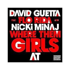 CD Single David GUETTA Feat FLO RIDA and Nicki MINAJWhere them girls at 2-track