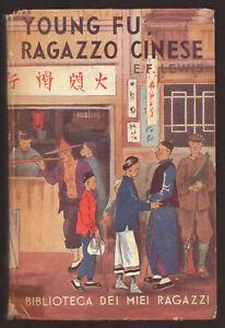 """E. F. Lewis: """"Young Fu ragazzo cinese"""" - Salani 1950 Biblioteca dei miei ragazzi"""
