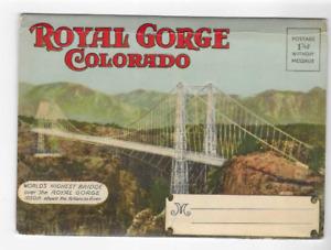 VINTAGE-POSTCARD FOLDER-ROYAL GORGE-COLORADO