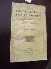 livre Sociétés de depots banque d'affaires , par georges Manchez 1918   a7
