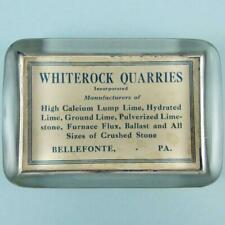 Antique Whiterock Quarries Bellefonte Pennsylvania Advertising Glass Paperweight