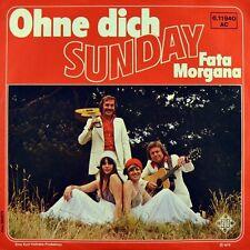 """7"""" SUNDAY Ohne Dich / Fata Morgana ODETTA No More Cane On The Brazos TELEFUNKEN"""