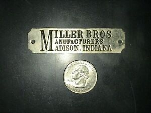 Antique Madison Indiana Miller Bros Manufacturers Tag Logo Plate Wagon Maker