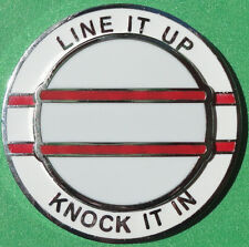 Line It Up & Knock It In - dual function Golf Ball Marker