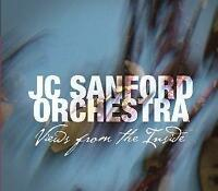 JC Sanford Orchestra - Views From The Inside (NEW CD)