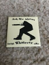 "Aimee Mann ""Ask Me About Whatever"" pin - 2"" x 2"" - rare!"