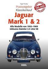 Jaguar Mark 1 & 2 Praxisratgeber Klassikerkauf von Nigel Thorley
